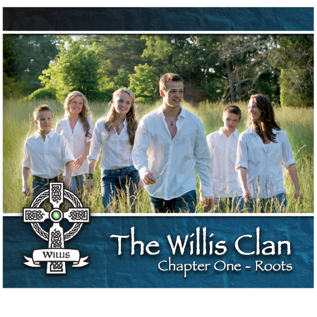 The Willis Clan CD- Chapter One Roots
